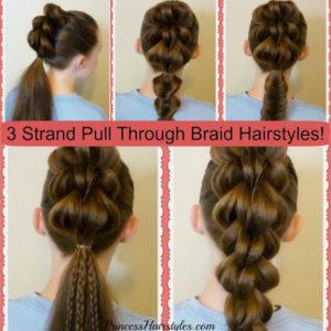 73068 3 Strand Pull Through Braid Tutorial And 5 Ways To Wear It!