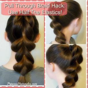 73070 Hair Hack! Make A Pull Through Braid Using Half The Elastics