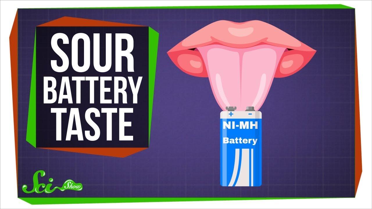 74617 Why Do Batteries Taste Sour?