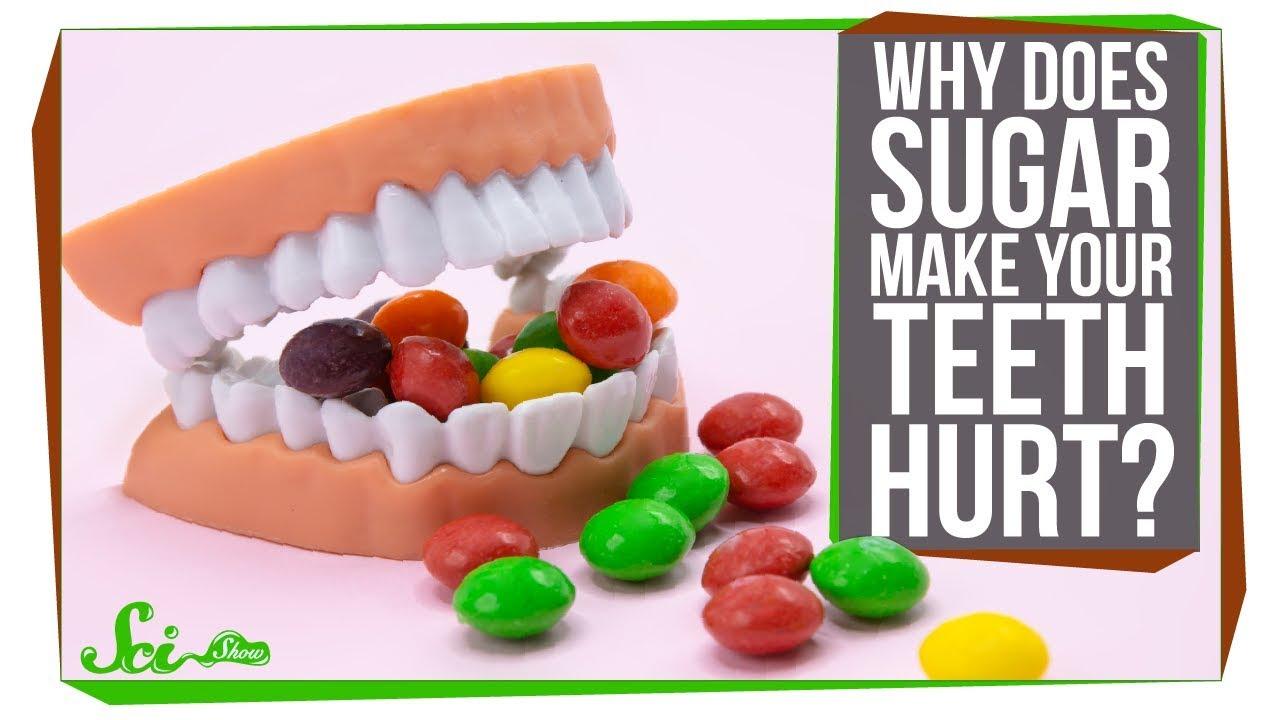 74701 Why Does Sugar Make My Teeth Hurt?